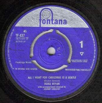 DORA BRYAN - ALL I WANT FOR CHRISTMAS IS A BEATLE - FONTANA