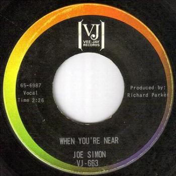 JOE SIMON - WHEN YOU'RE NEAR - VEE JAY