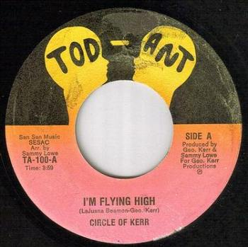 CIRCLE OF KERR - I'M FLYING HIGH - TOD ANT