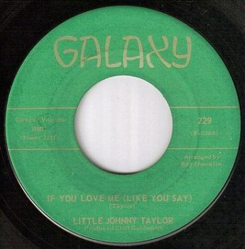LITTLE JOHNNY TAYLOR - IF YOU LOVE ME - GALAXY
