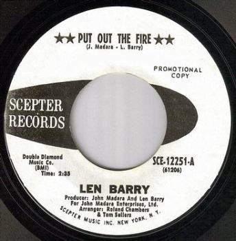 LEN BARRY - PUT OUT THE FIRE - SCEPTER W/DJ