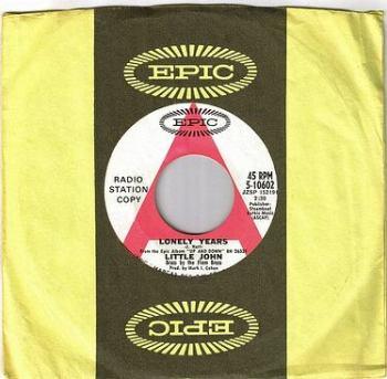 LITTLE JOHN - LONELY YEARS - EPIC W/DJ