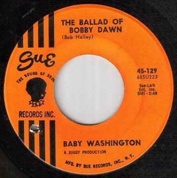 BABY WASHINGTON - THE BALLAD OF BOBBY DAWN - SUE
