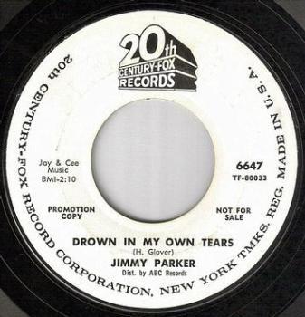 JIMMY PARKER - DROWN IN MY OWN TEARS - 20TH CENTURY dj