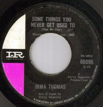 IRMA THOMAS - SOME THINGS YOU NEVER GET USED TO - IMPERIAL