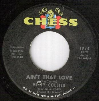MITTY COLLIER - AIN'T THAT LOVE - CHESS