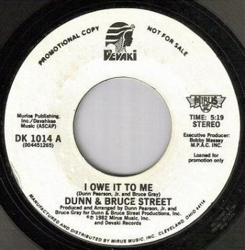 DUNN & BRUCE STREET - I OWE IT TO ME - DEVAKI