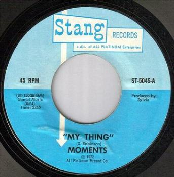 MOMENTS - MY THING - STANG