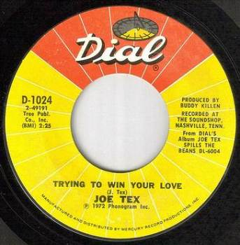 JOE TEX - TRYING TO WIN YOUR LOVE - DIAL