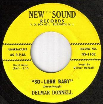 DELMAR DONNELL - SO LONG BABY - NEW SOUND