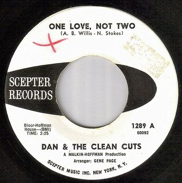 DAN & THE CLEAN CUTS - ONE LOVE, NOT TWO - SCEPTER dj