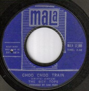 BOX TOPS - CHOO CHOO TRAIN - MALA