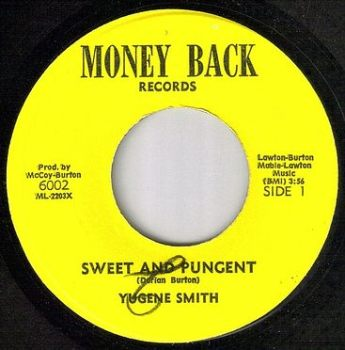 YUGENE SMITH - SWEET AND PUNGENT - MONEY BACK