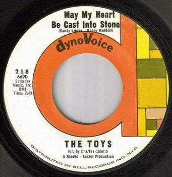 TOYS - MAY MY HEART BE CAST INTO STONE - DYNOVOICE