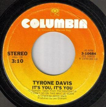 TYRONE DAVIS - IT'S YOU, IT'S YOU - COLUMBIA