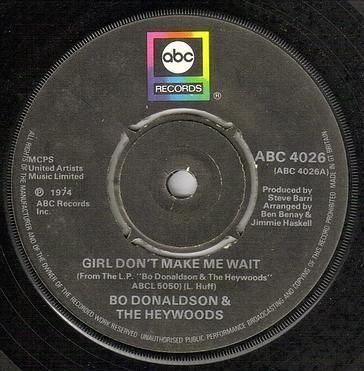 BO DONALDSON - GIRL DON'T MAKE ME WAIT - ABC