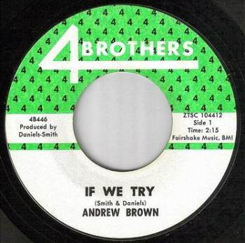 ANDREW BROWN - IF WE TRY - FOUR BROTHERS