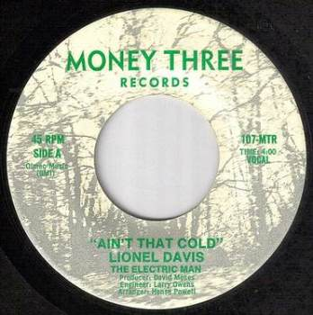 LIONEL DAVIS - AIN'T THAT COLD - MONEY THREE