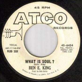 BEN E KING - WHAT IS SOUL - ATCO dj
