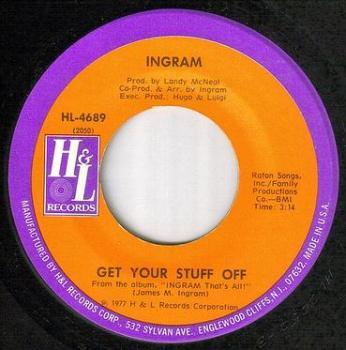 INGRAM - GET YOUR STUFF OFF - H&L