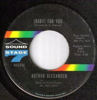 ARTHUR ALEXANDER - (BABY) FOR YOU - SS7 dj