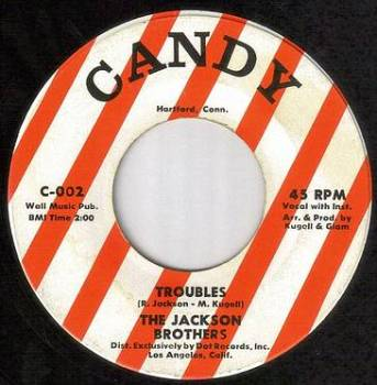 JACKSON BROTHERS - TROUBLES - CANDY
