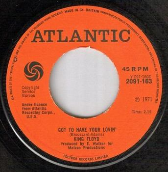 KING FLOYD - GOT TO HAVE YOUR LOVIN' - ATLANTIC