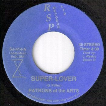 PATRONS OF THE ARTS - SUPER LOVER - RSP