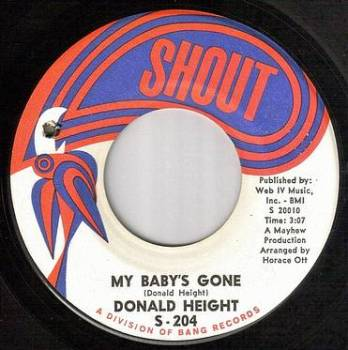 DONALD HEIGHT - MY BABY'S GONE - SHOUT