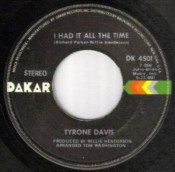 TYRONE DAVIS - I HAD IT ALL THE TIME - DAKAR