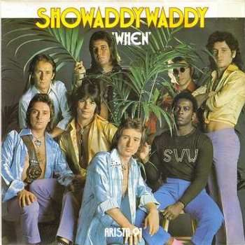SHOWADDYWADDY - WHEN - ARISTA