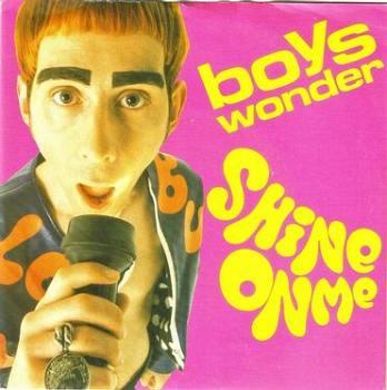 BOYS WONDER - SHINE ON ME - SIRE