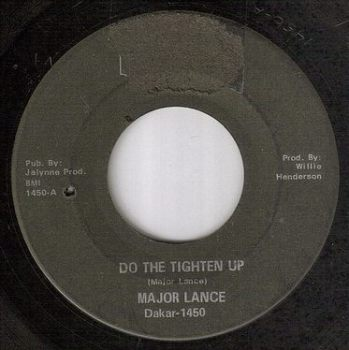 MAJOR LANCE - DO THE TIGHTEN UP - DAKAR