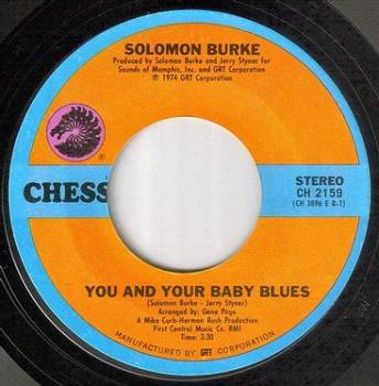 SOLOMON BURKE - YOU AND YOUR BABY BLUES - CHESS