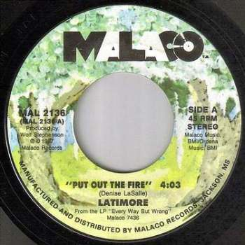 LATIMORE - PUT OUT THE FIRE - MALACO
