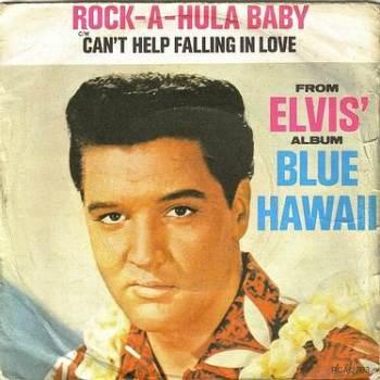 ELVIS PRESLEY - ROCK-A-HULA-BABY - RCA