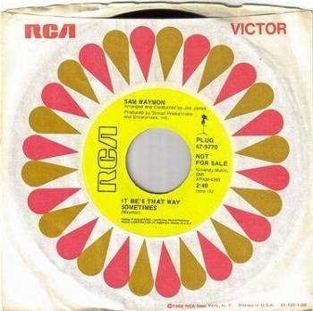 SAM WAYMON - IT BE'S THAT WAY SOMETIMES - RCA DEMO