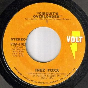 INEZ FOXX - CIRCUIT'S OVERLOADED - VOLT