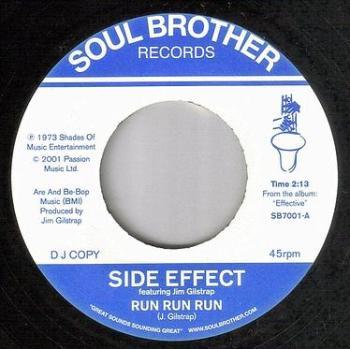 SIDE EFFECT - RUN RUN RUN - SOUL BROTHER