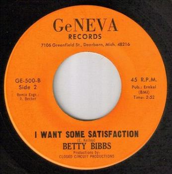 BETTY BIBBS - I WANT SOME SATISFACTION - GENEVA