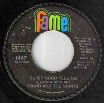 DAVID & THE GIANTS - SUPER GOOD FEELING - FAME