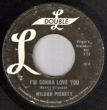 WILSON PICKETT - I'M GONNA LOVE YOU - DOUBLE L