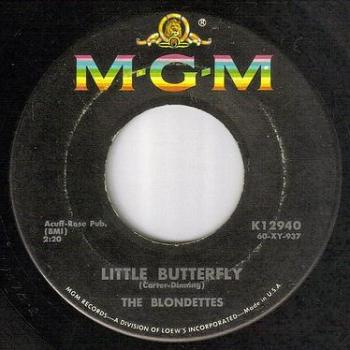 BLONDETTES - LITTLE BUTTERFLY - MGM