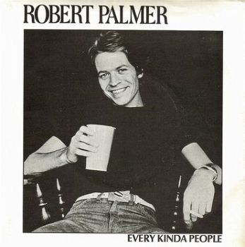 ROBERT PALMER - EVERY KINDA PEOPLE - ISLAND