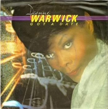 DIONNE WARWICK - GOT A DATE - ARISTA
