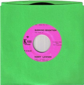 ROBBY LAWSON - BURNING SENSATION - KYSER