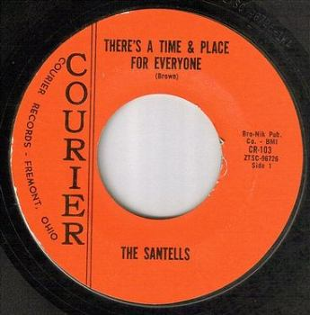 SANTELLS - THERE'S A TIME AND PLACE FOR EVERYONE - COURIER