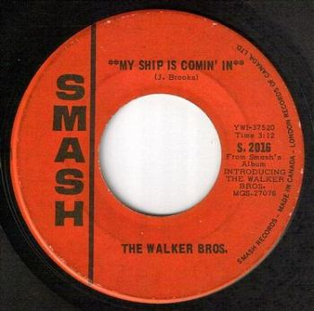 WALKER BROTHERS - MY SHIP IS COMING IN - SMASH