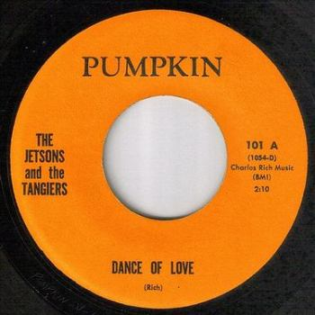 JETSONS and the TANGIERS - DANCE OF LOVE - PUMPKIN