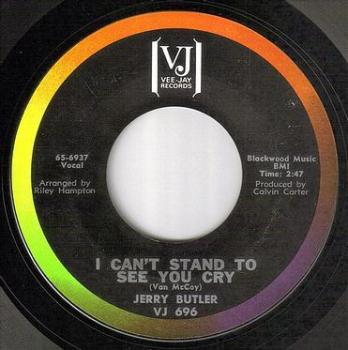 JERRY BUTLER - I CAN'T STAND TO SEE YOU CRY - VEE JAY